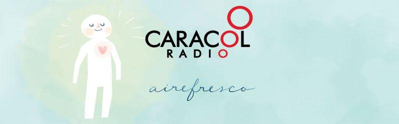 Entrevista de Aire Fresco Meditación y Mindfulness en el programa de Caracol Radio